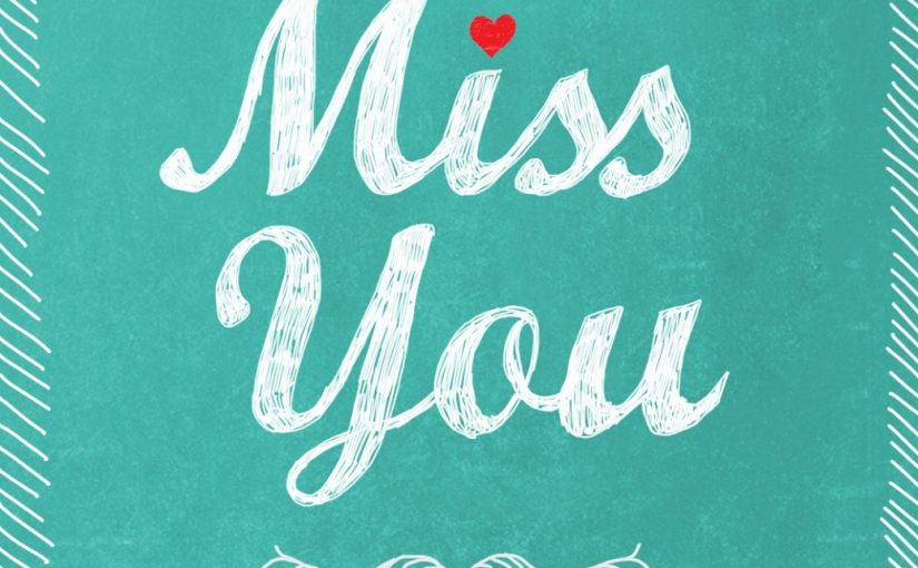 I Miss You Cards Downloadable